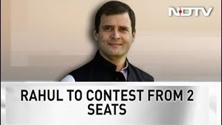 Rahul Gandhi To Contest From Two Seats, Say Sources