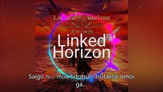 (Souyoku no Hikari) Linked Horizon