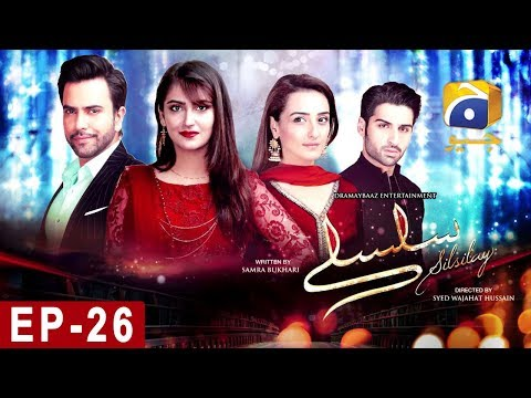 SILSILAY – Episode 26 | HAR PAL GEO