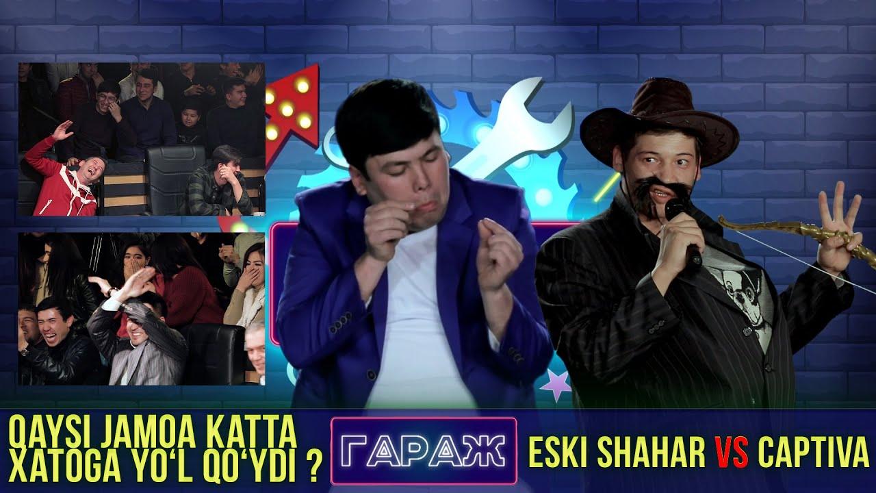 Garaj Shou 2-mavsum 3-o'yin.Captiva vs Eski Shahar//Гараж шоу 2-мавсум 3-ўйин.Каптива vs Эски Ш