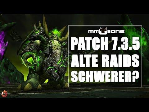 WoW Legion Patch 7.3.5 - Alte Raids plötzlich schwerer?
