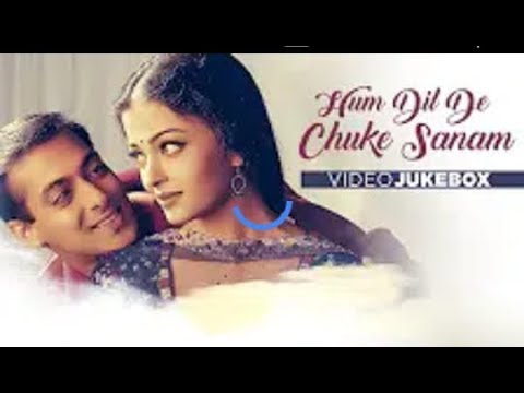 Ham Dil De Chuke Sanam salman khan aishwarya ray hindi film