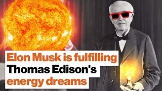 Elon Musk is fulfilling Thomas Edison's energy dreams | Michio Kaku