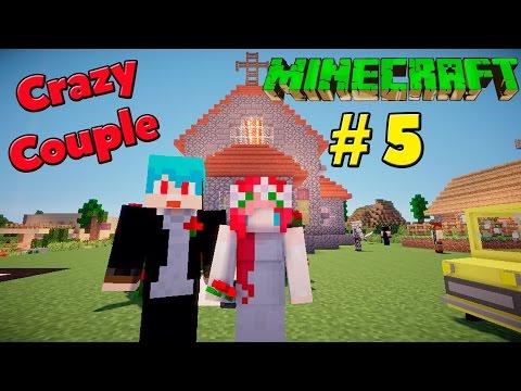 Minecraft มายคราฟ [Crazy Couple] #5 - งานแต่งงานและกำเนิดลูกคนแรก