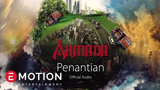 Armada - Penantian (Official Audio)