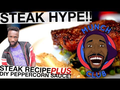 STEAK HYPE | PERFECT STEAK RECIPE With DIY WHISKEY PEPPERCORN SAUCE!!