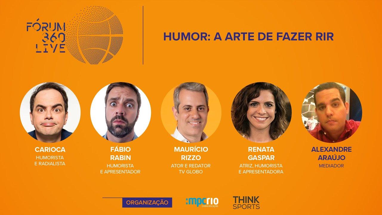 Fórum 360 Live - Humor: A Arte de Fazer Rir