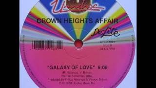 Crown heights affair - Galaxy of love (1978) 12 inch