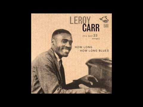 LEROY CARR - PRISON BOUND BLUES