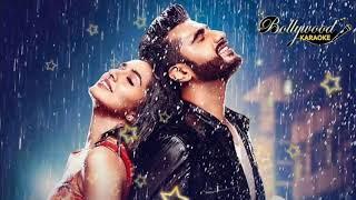 Baarish Song Half Girlfriend Karaoke With Lyrics By Bollywood Karaoke