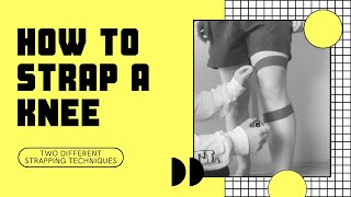 HOW TO TAPE A KNEE