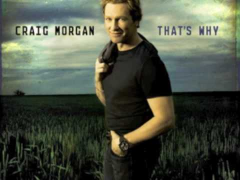Craig Morgan - That's Why