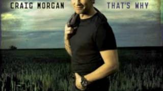 Watch Craig Morgan Thats Why video