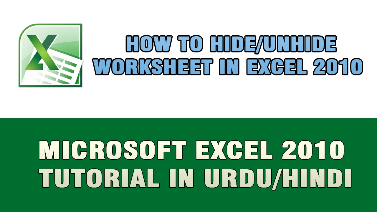 Microsoft Excel 2010 Tutorial In UrduHindi How to Hide and – Unhide Worksheet Excel 2010