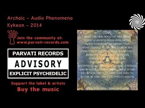 Archaic - Audio Phenomena