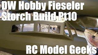 DW Hobby Fieseler Fi 156 Storch Build Pt10 RC Model Geeks
