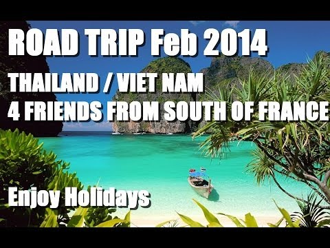 AFTERMOVIE ROAD-TRIP [Thailand/Viet-Nam] Feb 2014 HD