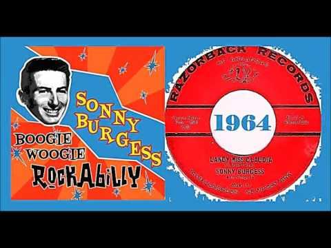 Sonny Burgess - Lawdy Miss Claudia 1964