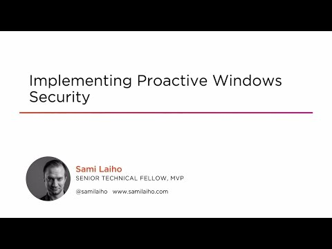 Course Preview: Implementing Proactive Windows Security
