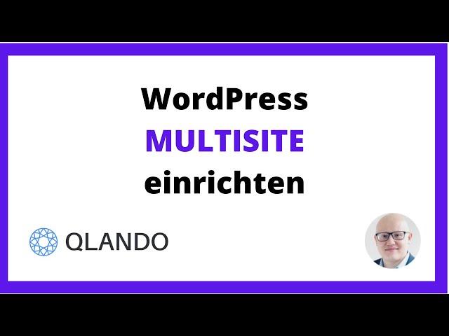 WordPress Multisite Installieren / Einrichten [2021] | QLANDO