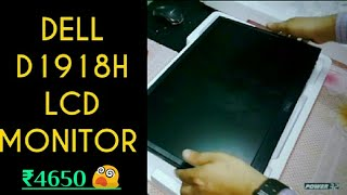 Dell D1918H HD Monitor Review Unboxing Best Budget LCD monitor under 5000 Repairing gyaan