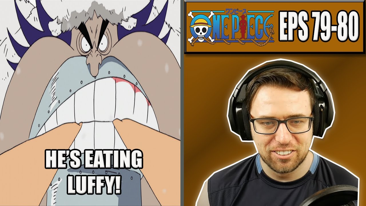 THIS MAN CAN LITERALLY EAT THE SHIP! - One Piece Episodes 79 and 80 - Rich Reaction