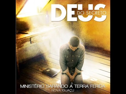 Baixar Ministério Sarando a Terra Ferida   Deus do secreto