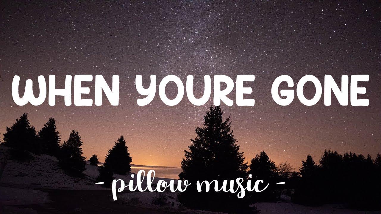 Download When You're Gone - Avril Lavigne (Lyrics) 🎵