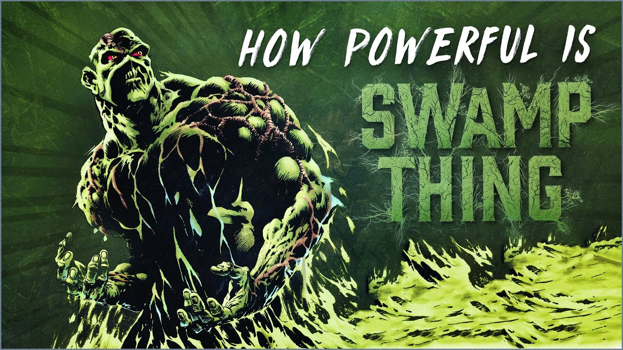 Download How Powerful Is Swamp Thing?