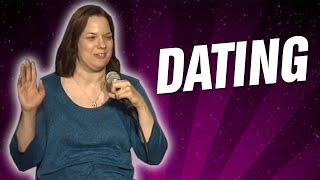 Dating (Stand Up Comedy)