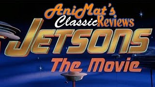 Jetsons The Movie - AniMat's Classic Reviews