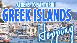 GREEK ISLAND HOPPING: Getting from Athens to Santorini