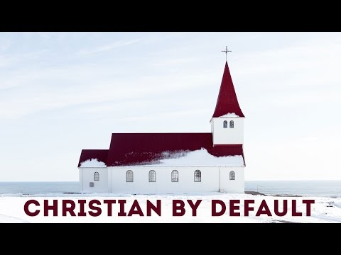 Christian By Default - Exploring The Spiritual Landscape of Iceland