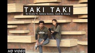 DJ Snake - Taki Taki ft.Selena Gomez , Ozuna , Cardi B | Begginer Dance Video | Beat Killer