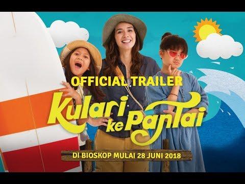 FILM KULARI KE PANTAI TAYANG DI BIOSKOP | OFFICIAL TRAILER