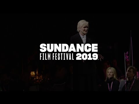 2019 Sundance Film Festival: Glenn Close