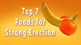 Best Foods for Harder Erection | Top 7 Foods for Strong Erection