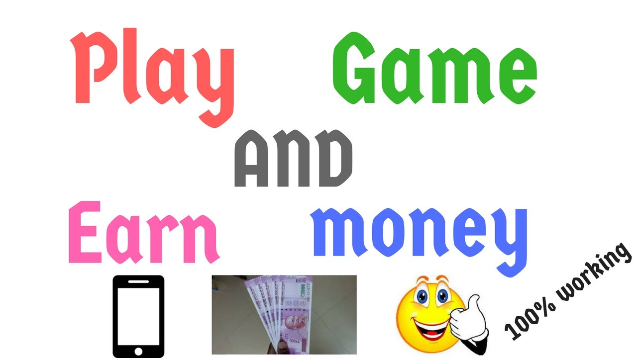 How To Earn Money By Playing Games On Android Mobile