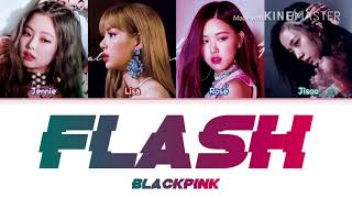 How would BLACKPINK sing // 'Flash' by X1 (Han|Rom|Eng)