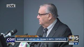 Sheriff Joe Arpaio holds press conference regarding POTUS birth certificate