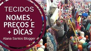 Nomes de tecidos e preços DICAS na  LOJA DE TECIDO PARTE 1  Alana Santos Blogger