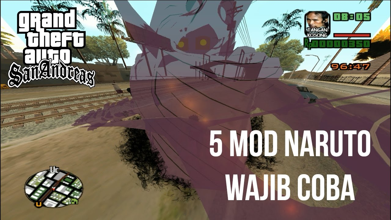 5 Mod Naruto Wajib Di Coba Di Gta Sanandreas Susanoooo Show Case Mod Gta Sa Youtube