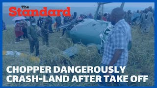 How chopper carrying Narok Governor Samuel Ole Tunai crash-landed moments after taking off