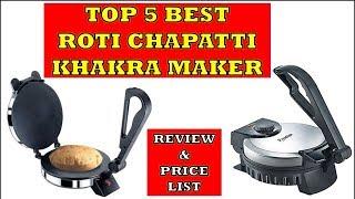 Best 5 Roti Chapatti Khakra Maker - Review & Price List