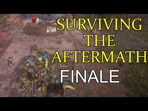 Surviving the Aftermath #10 - Finale (100% Difficulty) |
