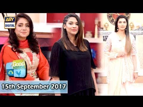 Good Morning Pakistan - 15th September 2017 - ARY Digital Show