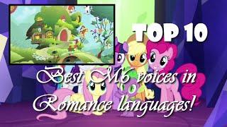 [Romance Ranking] Top 10 Best Mane 6 six voices | Romance Languages [HD]