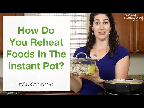 how-do-you-reheat-foods-in-the-instant-pot?-|-#askwardee-047