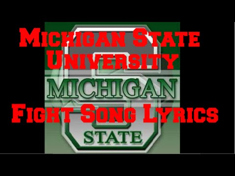 Michigan State University Fight Song Lyrics