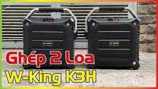Kết Nối 2 Loa W-King K3H✅Karaoke Cùng Lúc Hay Như Âm Thanh Sân Khấu [Hieuhien.vn]